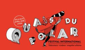 """Festival littéraire """"Quais du Polar"""" @ Palais du Commerce et l'Hôtel de Ville"""